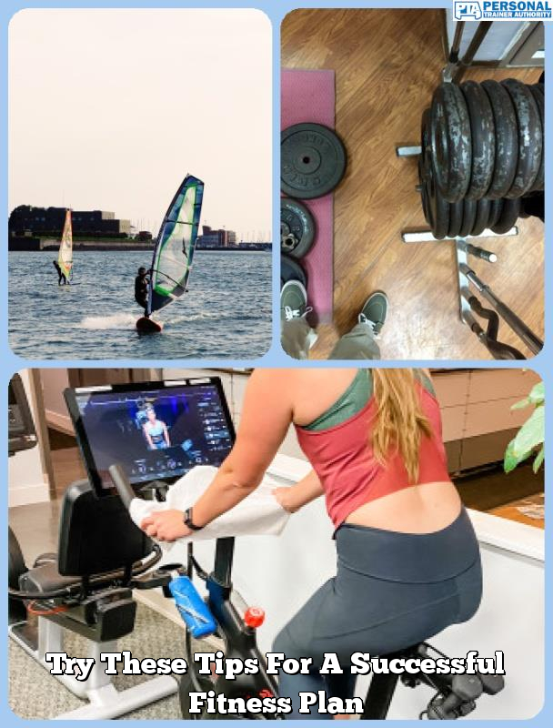 try these tips for a successful fitness plan