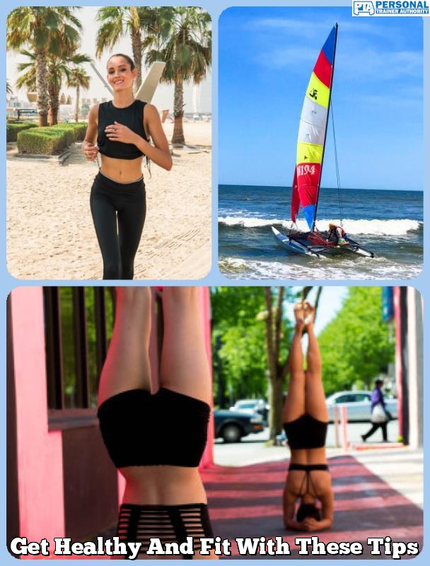 get healthy and fit with these tips