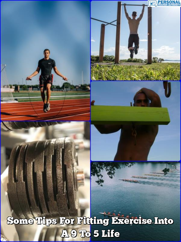 some tips for fitting exercise into a 9 to 5 life