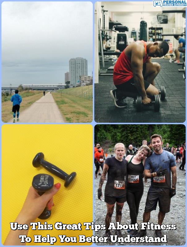 use this great tips about fitness to help you better understand